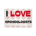 I LOVE ORCHIDOLOGISTS Rectangle Magnet