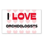 I LOVE ORCHIDOLOGISTS Rectangle Sticker