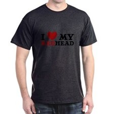 I Love My Redhead - T-Shirt