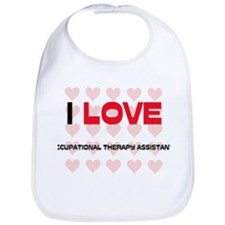 I LOVE OCCUPATIONAL THERAPY ASSISTANTS Bib