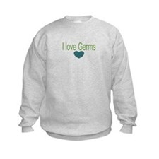 I love Germs Sweatshirt