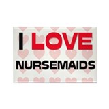 I LOVE NURSEMAIDS Rectangle Magnet (10 pack)