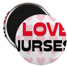 "I LOVE NURSES 2.25"" Magnet (10 pack)"