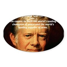 War and Peace: Jimmy Carter Oval Decal