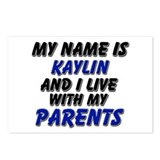 my name is kaylin and I live with my parents Postc
