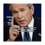 Terrorism George W. Bush Tile Coaster