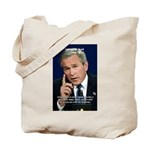 Terrorism George W. Bush Tote Bag