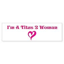 Straight Talk For Women Minis Bumper Bumper Sticker