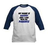 my name is kassidy and I live with my parents Tee