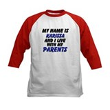 my name is karissa and I live with my parents Tee