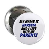 my name is kareem and I live with my parents 2.25""