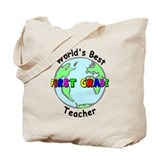 World's Best First Grade Teacher Tote Bag