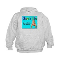 Choose Life for Pro Life Hoodie
