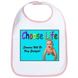 Choose Life for Pro Life Bib
