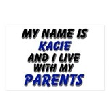 my name is kacie and I live with my parents Postca
