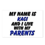 my name is kaci and I live with my parents Postcar