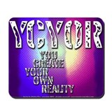 Create Own Reality Mousepad