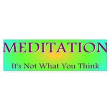 Meditation Humor Bumper Bumper Sticker