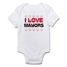 I LOVE MAYORS Infant Bodysuit