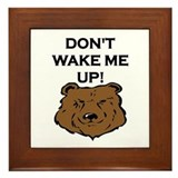 DON'T WAKE ME UP! Framed Tile