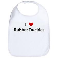 I Love Rubber Duckies Bib