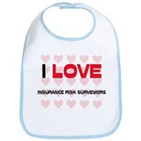 I LOVE INSURANCE RISK SURVEYORS Bib