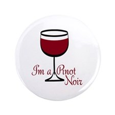 "Pinot Noir Drinker 3.5"" Button (100 pack)"
