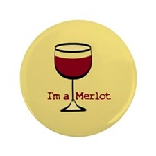 "Merlot Wine Drinker 3.5"" Button"