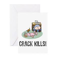 Crack kills! funny Greeting Card