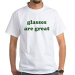 Glasses are Great White T-Shirt