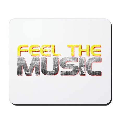 Feel The Music Mousepad