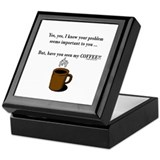 Seen my coffee? Keepsake Box