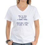 Imitate human with coffee Women's V-Neck T-Shirt
