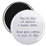 Imitate human with coffee 2.25