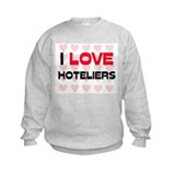 I LOVE HOTELIERS Sweatshirt