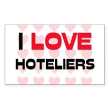 I LOVE HOTELIERS Rectangle Sticker