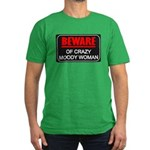 Beware of Crazy Moody Woman Men's Fitted T-Shirt (
