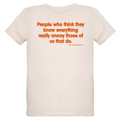 People Who Think They Know Ev Organic Kids T-Shirt