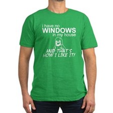 I Have No Windows T