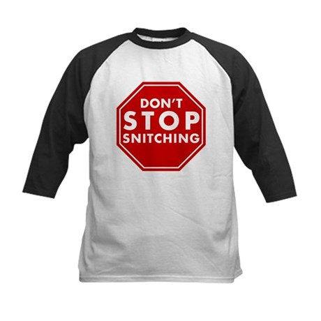 Don't Stop Snitching T-Shirt Kids Baseball Jersey