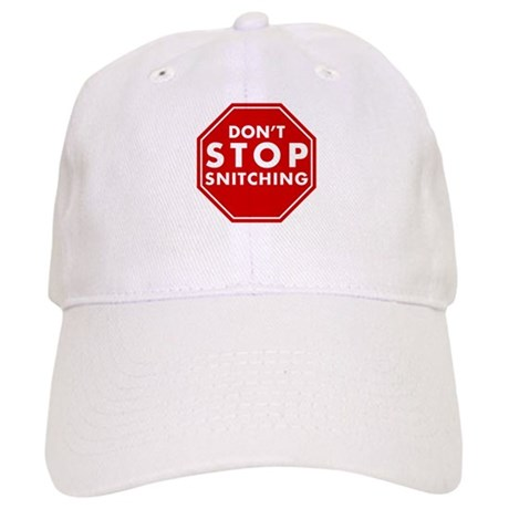 Don't Stop Snitching T-Shirt Cap