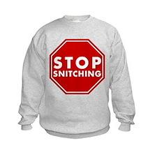 Stop Snitching Sweatshirt