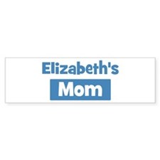 Elizabeths Mom Bumper Bumper Sticker