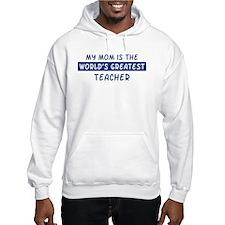 Teacher Mom Hoodie