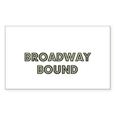 Broadway Bound Rectangle Decal