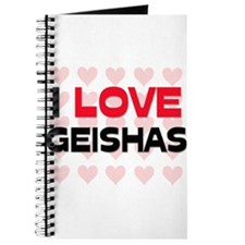 I LOVE GEISHAS Journal