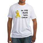 No child cancer Fitted T-Shirt