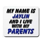 my name is jaylin and I live with my parents Mouse