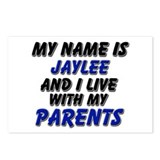 my name is jaylee and I live with my parents Postc