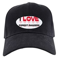 I LOVE FOREST RANGERS Baseball Hat